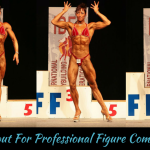 workout for professional figure competitors
