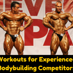 workouts for experienced bodybuilding competitors